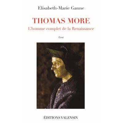 THOMAS MORE : L'homme complet de la Renaissance