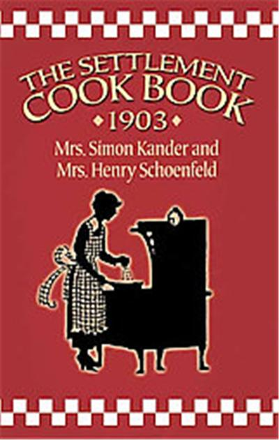 The Settlement Cookbook 1903