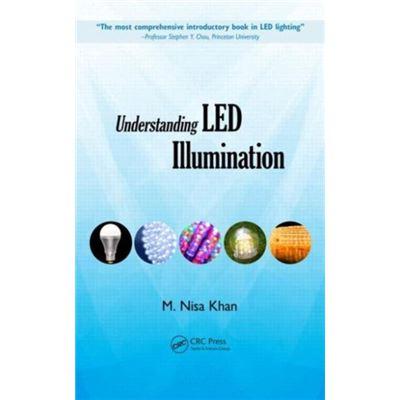 Understanding Led Illumination (Hardcover)