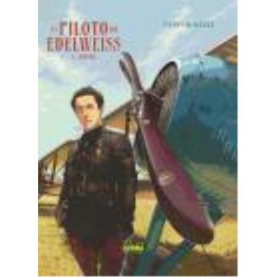 El Piloto Del Edelweiss 2. Sidonie - Yann, Romain Hugault