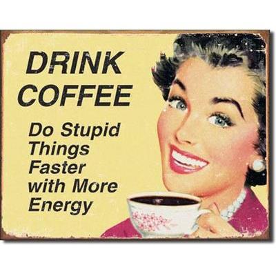 Plaque métal Ephemera - Drink coffee