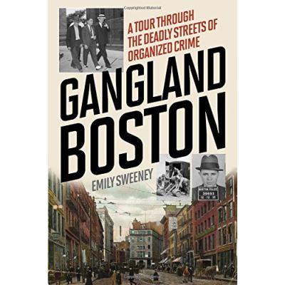 Gangland Boston the Places Amp Fpb - [Livre en VO]