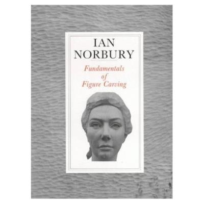Fundamentals Of Figure Carving Ian Norbury