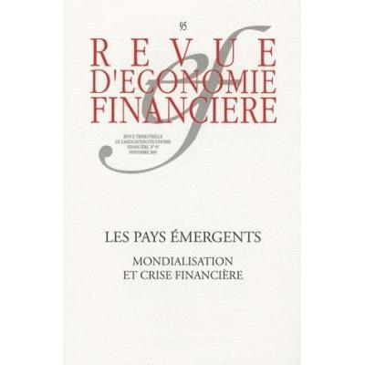 Les Pays Émergents , Mondialisation Et Crise Financière