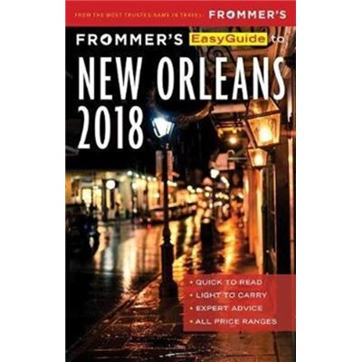 Frommers Easyguide To New Orleans 2018
