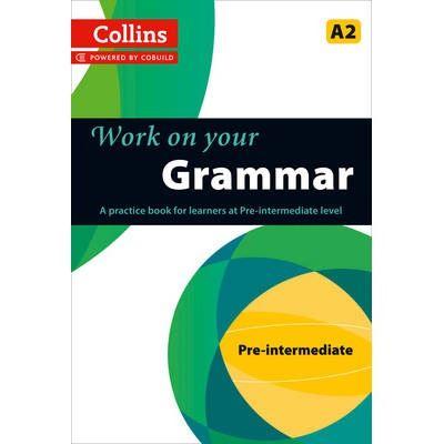 Grammar A2. Work On Your
