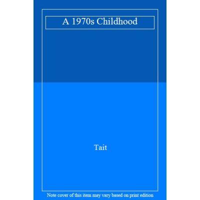 A 1970s Childhood - [Version Originale]