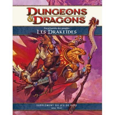 Wizards Of The Coast - Dungeons & Dragons 4.0 : L'Encyclopédie des Peuples Drakeides