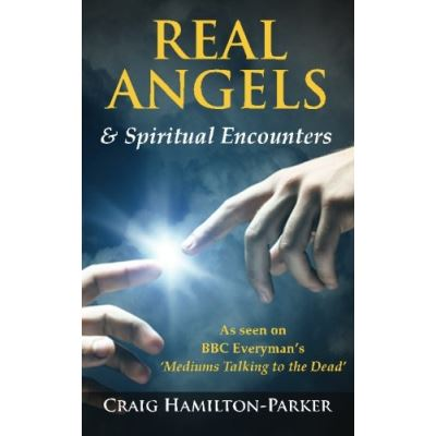 Real Angels and Spiritual Encounters: Experiences, Messages and Guidance - [Version Originale]