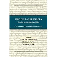 Pico della mirandola: oration on th