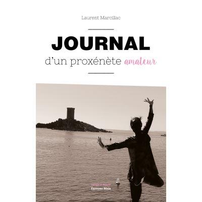 Journal D'Un Proxénète Amateur