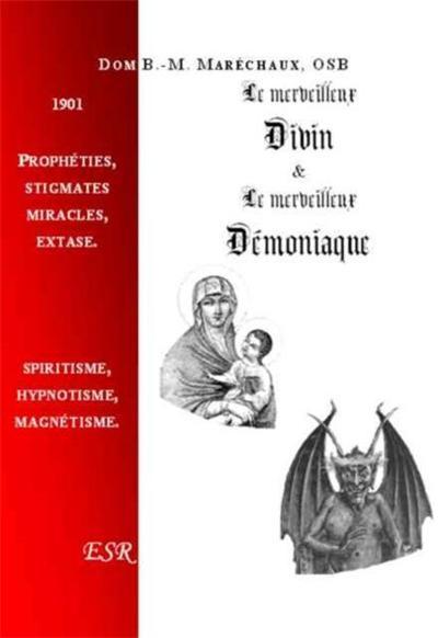 LE MERVEILLEUX DIVIN ET LE MERVEILLEUX DEMONIAQUE