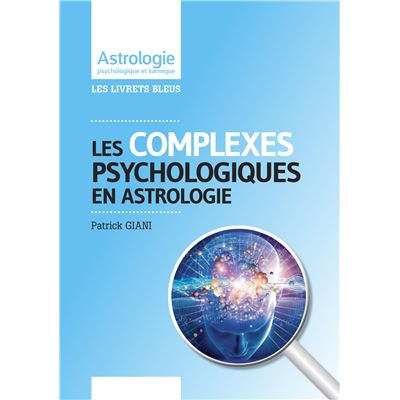 Astrologie et complexes psychologiques