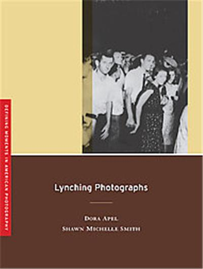 Lynching Photographs, Defining Moments in American Photography