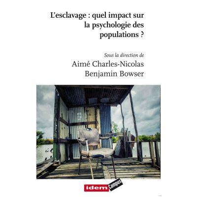 Esclavage : quel impact sur la psychologie des populations