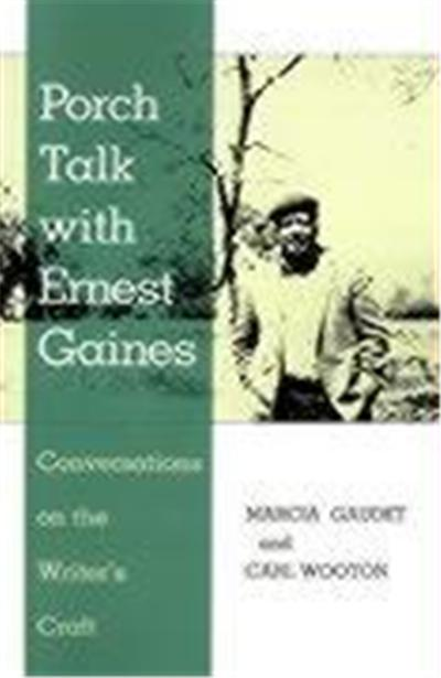 Porch Talk With Ernest Gaines