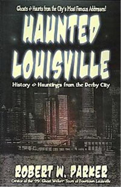 Haunted Louisville