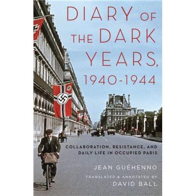 Diary Of The Dark Years 1940-1944