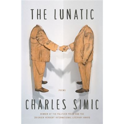 The Lunatic: Poems (Paperback)