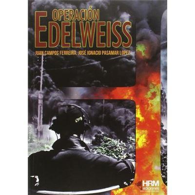 Operación Edelweiss - [Livre en VO]