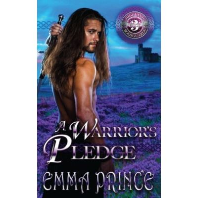 A Warrior's Pledge (Highland Bodyguards, Book 3): Volume 3 - [Livre en VO]