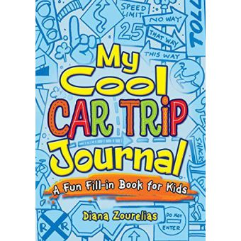 My cool car trip journal: a fun fil