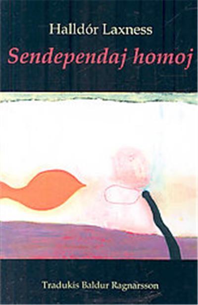 Sendependaj Homoj, Romantraduko En Esperanto