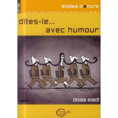 Dites-Le,,, Avec Humour