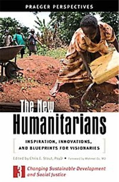 The New Humanitarians, Social and Psychological Issues: Challenges and Solutions
