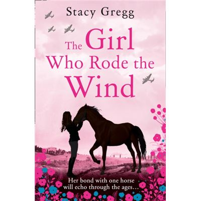 The Girl Who Rode The Wind (Paperback)