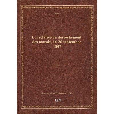 Loi relative au desséchement des marais, 16-26 septembre 1807