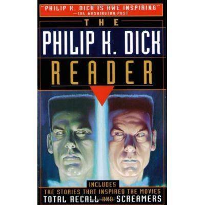 The Philip K. Dick Reader