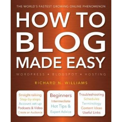How to Blog Made Easy - [Version Originale]