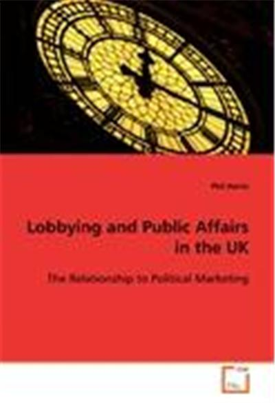 Lobbying and Public Affairs in the UK