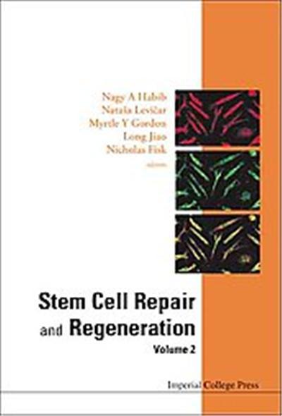 Stem Cell Repair and Regeneration, Hammersmith Series