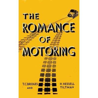 The Romance of Motoring (Fast Set: Classic Motor Books)