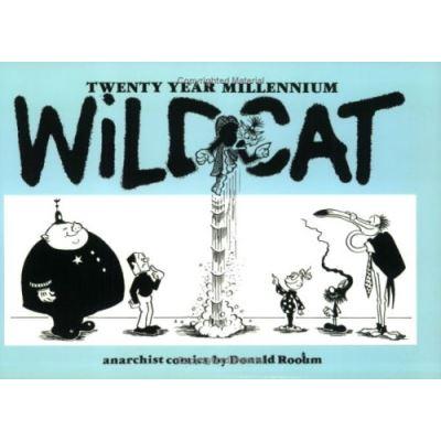 Twenty Year Millennium Wildcat