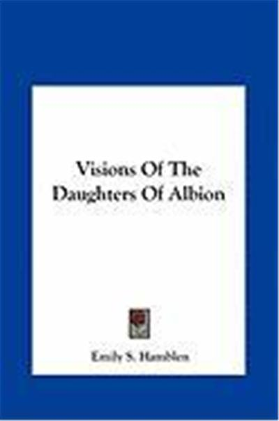 Visions of the Daughters of Albion Visions of the Daughters of Albion