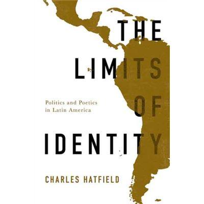 The Limits Of Identity (Border Hispanisms) (Paperback)