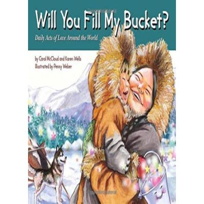Will You Fill My Bucket? : Daily Acts of Love Around the World - [Livre en VO]
