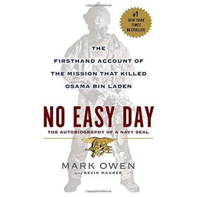 No Easy Day: The Firsthand Account of the Mission That Killed Osama Bin Laden - [Version Originale]