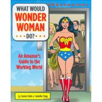 What would wonder woman do?
