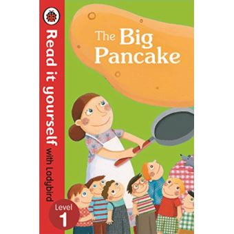 The Big Pancake: Read it Yourself with Ladybird: Level 1 (Read It Yourself Level 1)