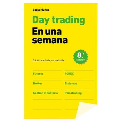 Day Trading En Una Semana [Livre en VO]