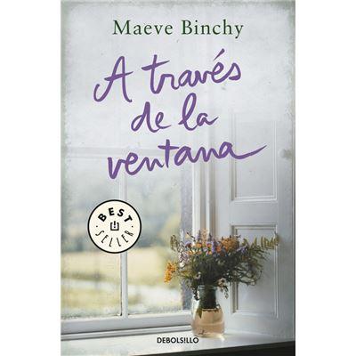 A Través De La Ventana - Binchy, Maeve