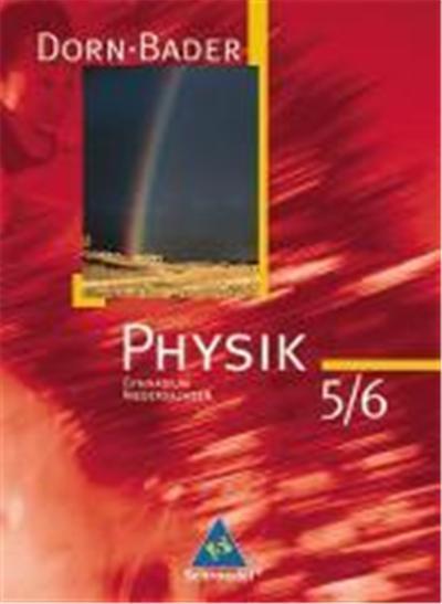 Dorn-Bader Physik 5/6. Sekundarstufe 1. Niedersachsen