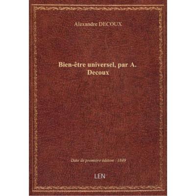 Bien-être universel, par A. Decoux