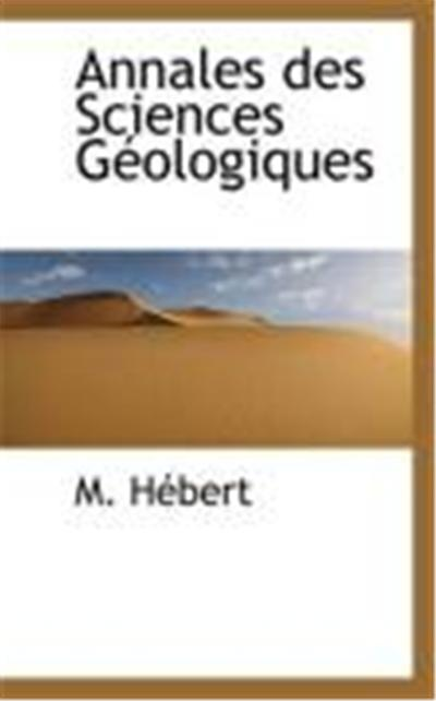 Annales Des Sciences Gologiques