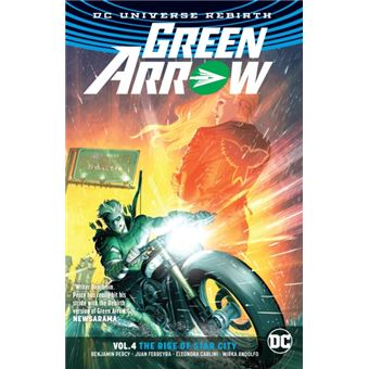 Green arrow vol. 4 the rise of star