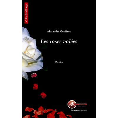 Les roses volées